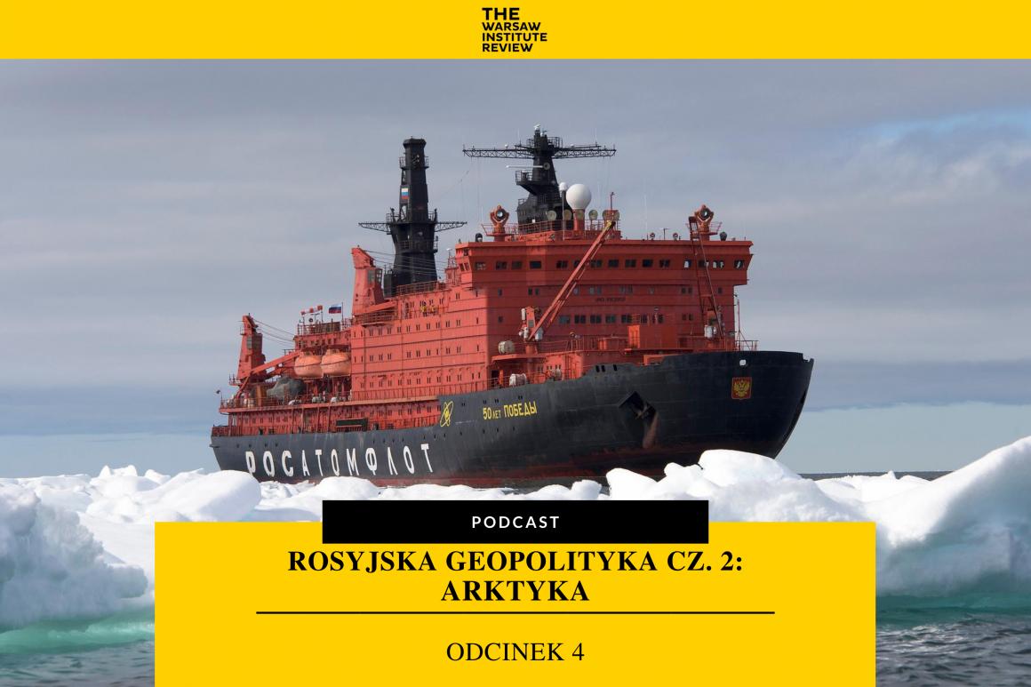 rosja-geopolityka-podcast-arktyka