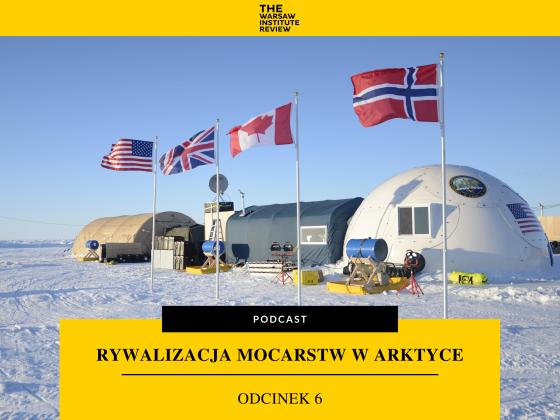 podcast-arktyka-geopolityka-rywalizacja-mocarstw