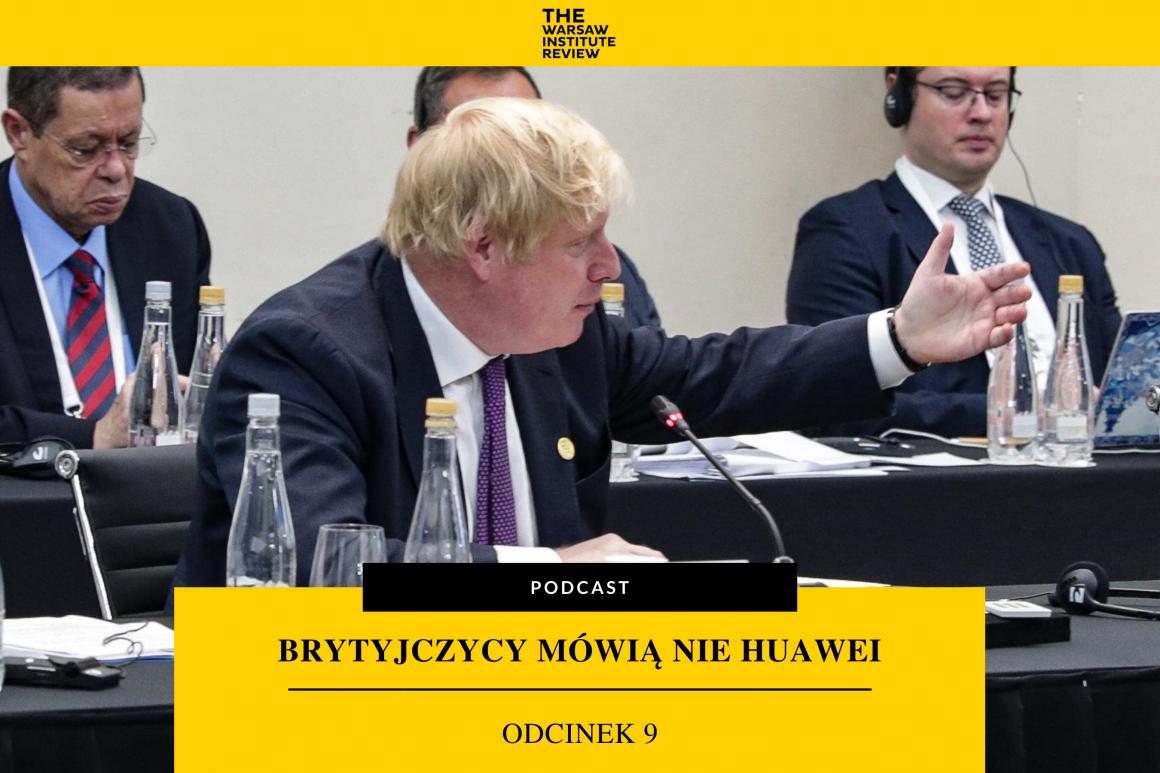 podcast-wielka-brytania-chiny-huawei-geopolityka-uk